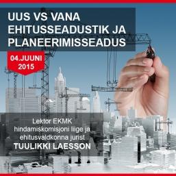 Koolitus: Uus vs vana ehitusseadustik ja planeerimiseseadus